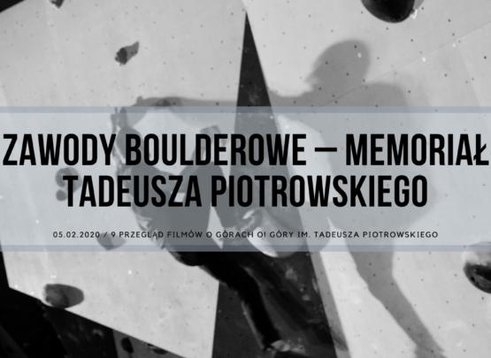 Zawody Boulderowe – Memoriał Tadeusza Piotrowskiego